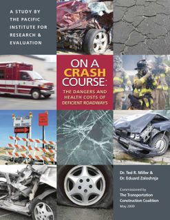 On a Crash Course: the Dangers and Health Costs of Deficient Roadways