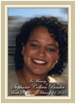 In Memory Stephanie Colleen Binder